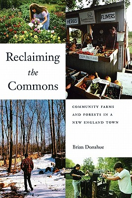 Reclaiming the Commons By Donahue, Brian/ Jackson, Wes (FRW)