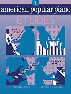 American Popular Piano Etudes, Level 1 By Norton, Christopher/ Smith, Scott Mcbride (EDT)/ MacIntosh, Clarke (EDT)